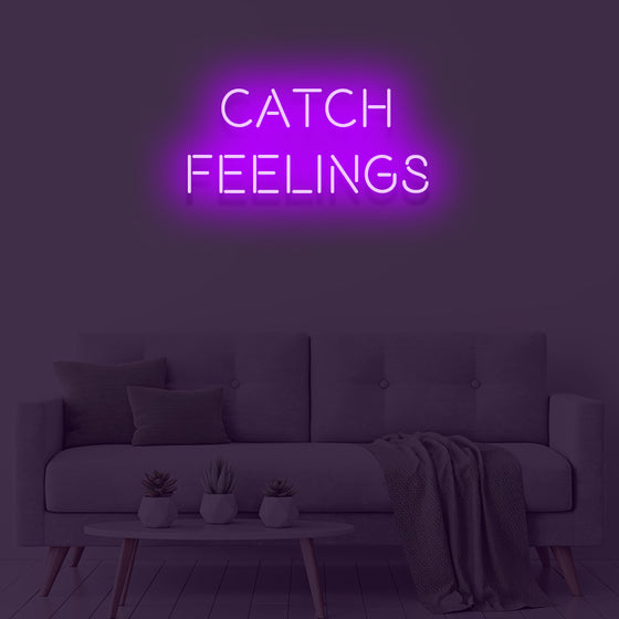 Catch Feelings Neon Sign - Marvellous Neon