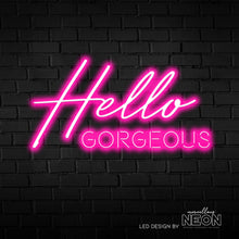 Hello Gorgeous Neon Sign - Marvellous Neon