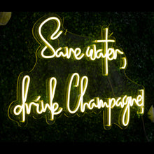 Save Water, Drink Champagne Neon Led Sign - Marvellous Neon