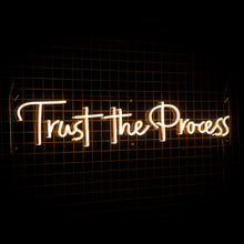 'Trust The Process' LED Neon Sign