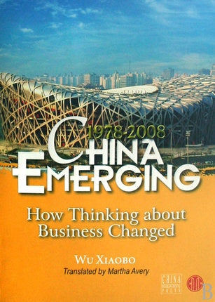 1978-2008 China Emerging How Thinking about Business Changed Language English Keep on learn as long as you live knowledge-338