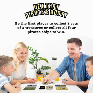 GET THAT PIRATE'S BOOTY THE CARD GAME