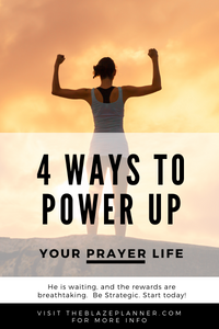 Want real change?  4 Ways to Power Up your Prayer Life