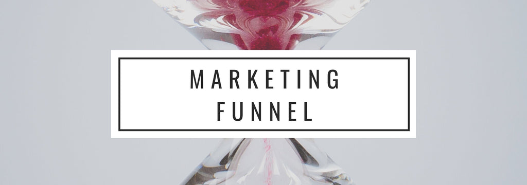 What is the funnel of my business?