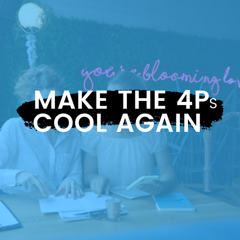 Make the 4Ps Cool Again - 2DigitsGrowth