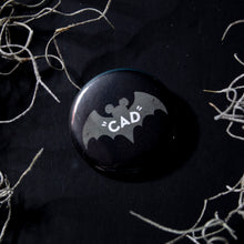 Load image into Gallery viewer, 'CAD' Bat Button