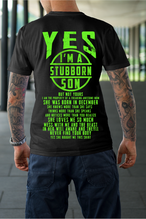 Yes! I Am a Stubborn Son, Theme Unisex T-Shirt