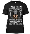 If You Mess With My Daughter, Theme T-Shirt