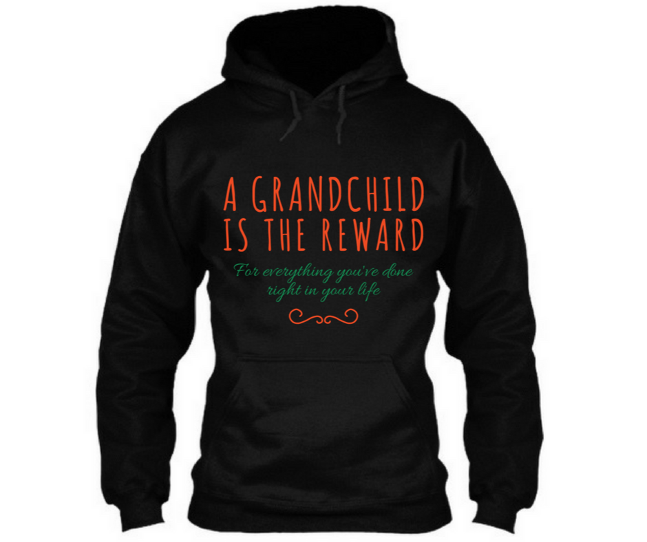 A Grandchild Is The Reward, T-Shirt