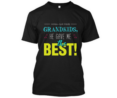 I Got Best Grandchildren, T-Shirt
