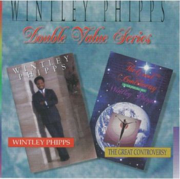 Double Value Series - Wintley Phipps/The Great Controversy