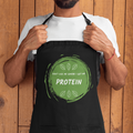 Don't Ask Me Where I Get My Protein Apron - Fairly Species