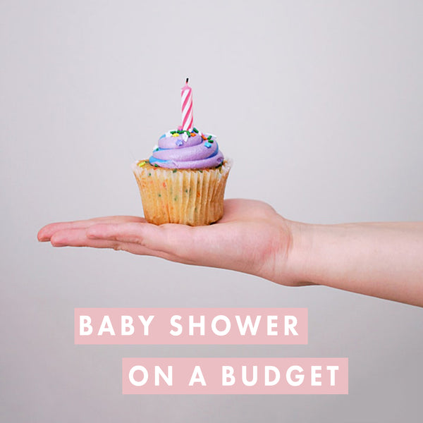 How to throw a Baby Shower on a Budget?