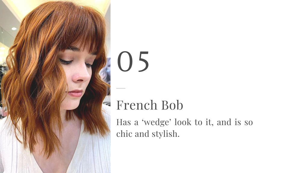 French Bob - Has a 'wedge' look to it, and is so chic and stylish