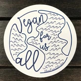 Vegan For Us All Sticker