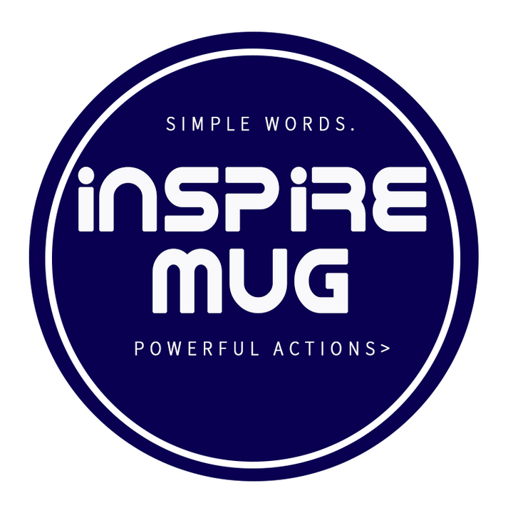 InspireMug. simple words, powerful actions.