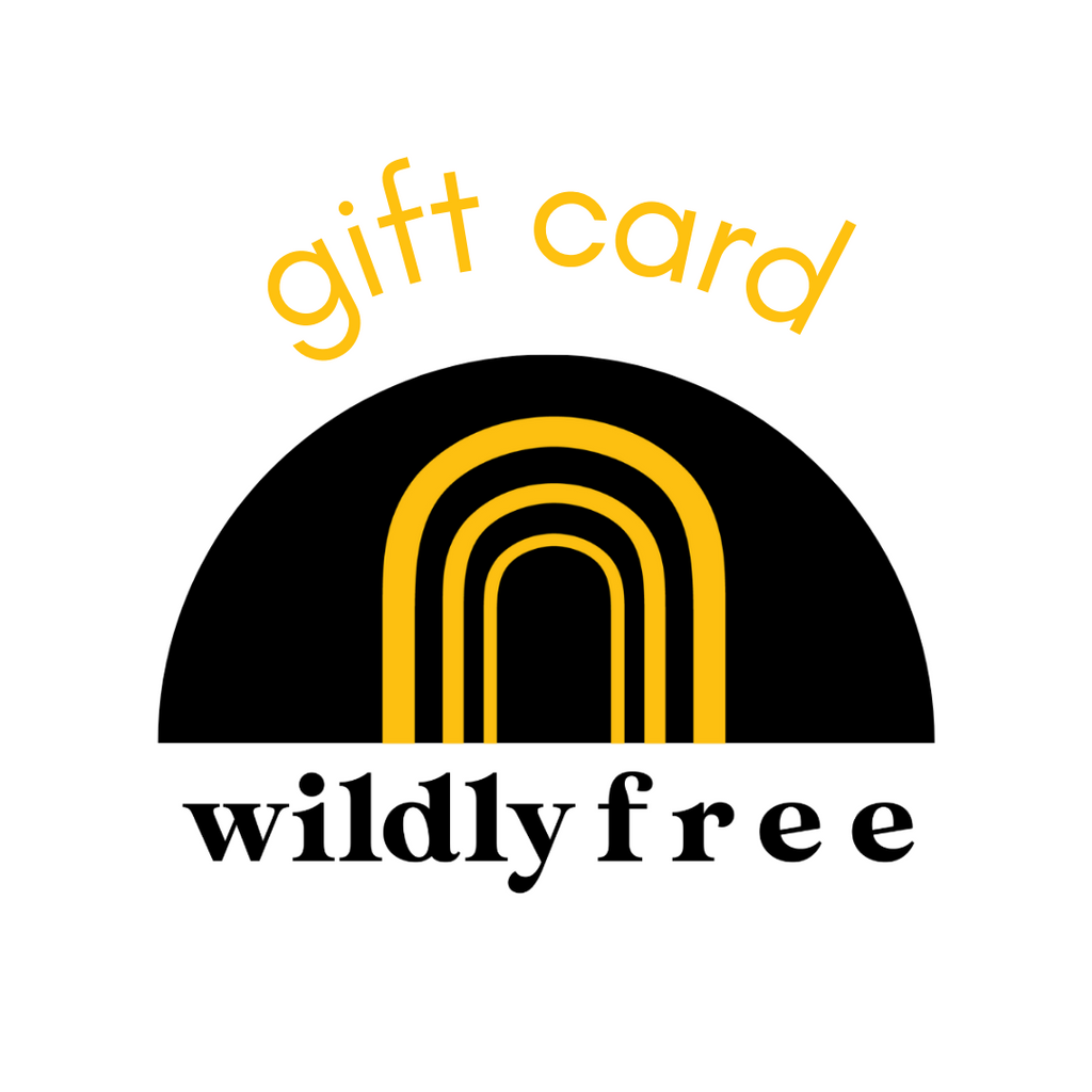 Wildly Free Gift Card - Wildly Free