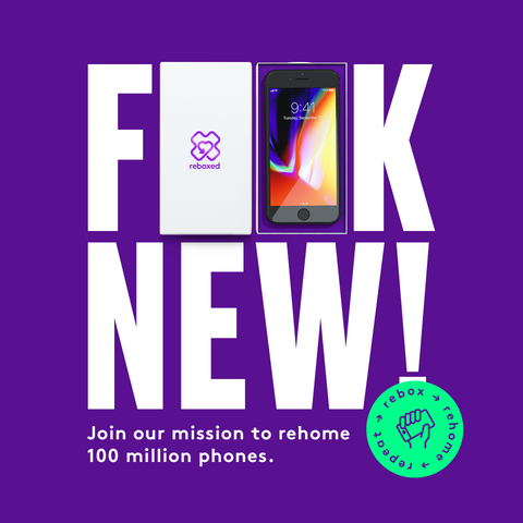 Fuck New! Join our mission to rehome 100 million devices