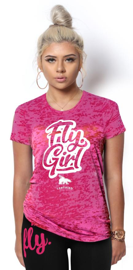 Certified Fly. Girl Burnout Tee: Very Pink