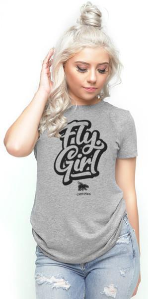 Certified FLY. Girl Tee: Grey