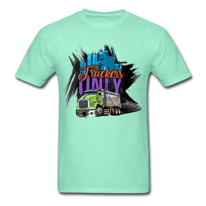 Truckers  Only Adult Tagless T-Shirt - Ohboyee's market place