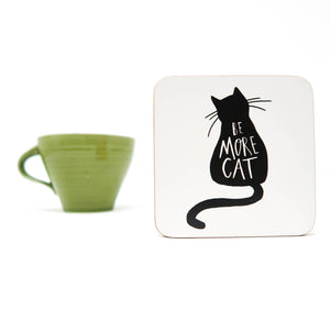 Be more cat coaster