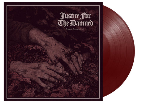 Dragged Through The Dirt Oxblood (2017 pressing)