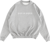 Pain Is Power Embroider Crewneck White Marle