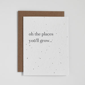 Oh The Places You'll Grow..