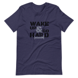 Wake Up & Go Hard T-Shirt / Black