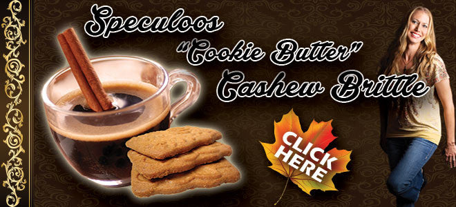 "Try my new Speculoos ""Cookie Butter"" Cashew Brittle Today!"