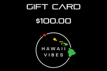 Load image into Gallery viewer, Hawaii Vibes Gift Card - Hawaii Vibes Clothing