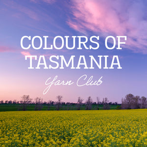 Colours of Tasmania Yarn Club - April to June 2021 Pre-Order