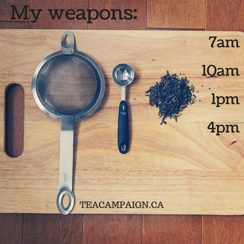 My tea weapons