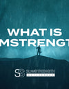 What is SlimStrength?