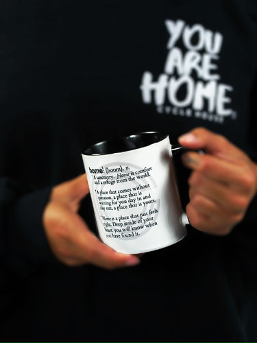 YOU ARE HOME Mug