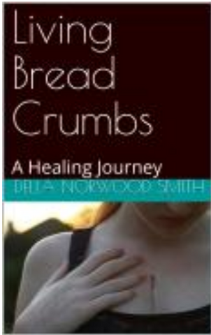 Living Bread Crumbs: A Healing Journey