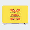 Don't Stop When You're Tired Motivational Laptop Skin Online