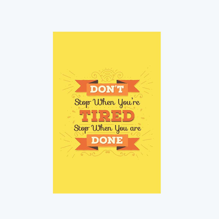 Don't Stop When You're Tired Postcard