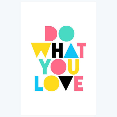 Do What You Love Motivational Posters
