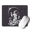 I Need More Space Mouse Pad