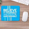 Buy Believe In Yourself Motivational Mouse Pads Online