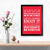 Stay Happy & Be Positive Framed Poster