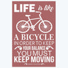 Life Is Like Bicycle Motivational Posters