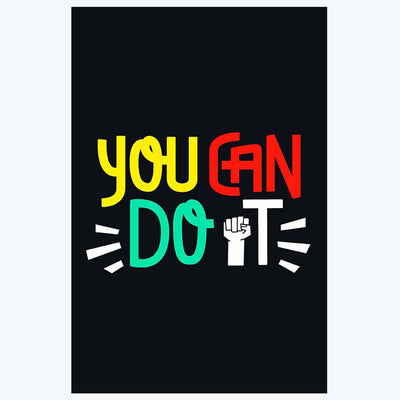 You Can Do It Motivational Posters