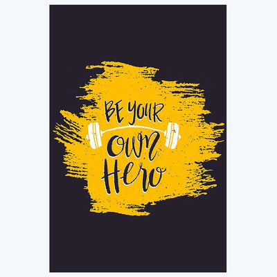 Be Your Own Hero Gym Posters