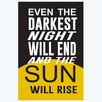 Night Will End And Sun Will Rise Motivational Posters