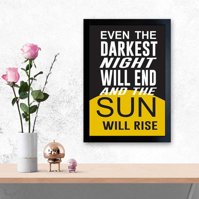 Night Will End And Sun Will Rise Motivational Glass Framed Posters & Artprints
