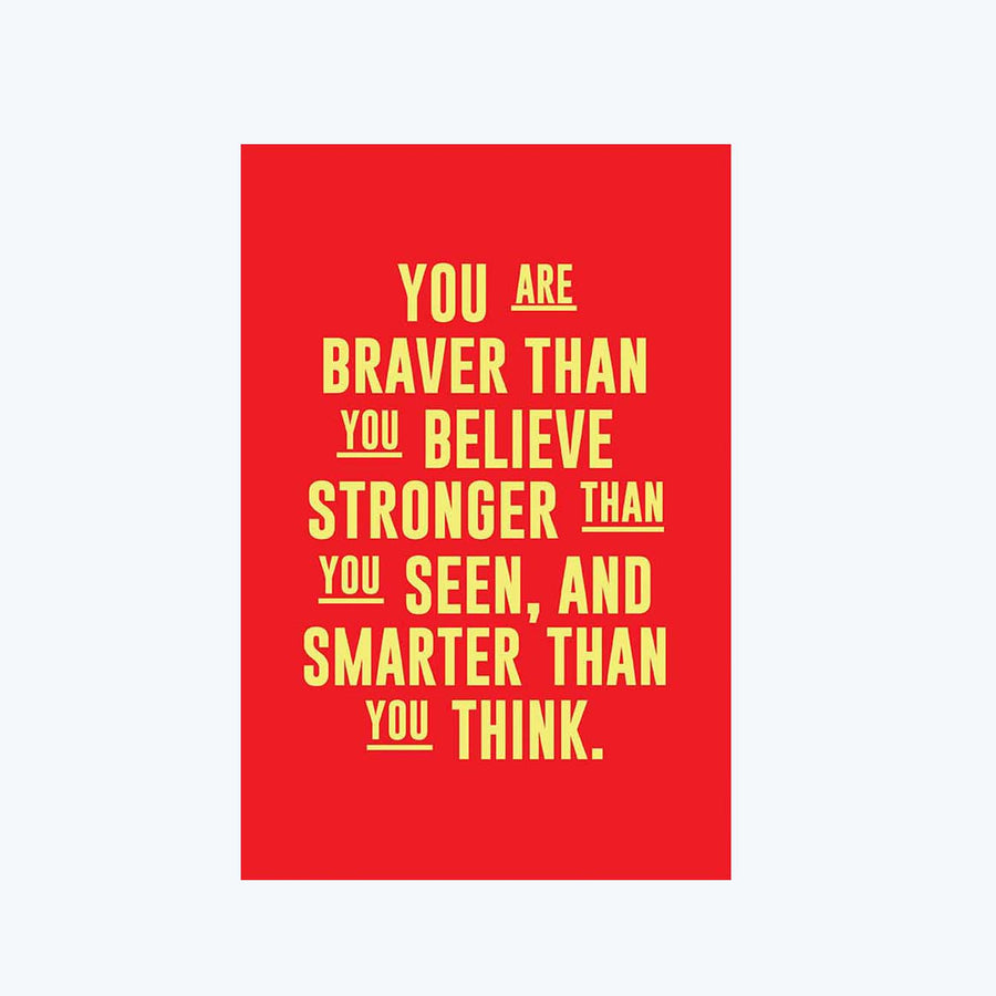 You are Braver Postcard