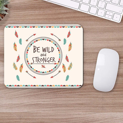 Buy Be Wild and Stronger Retro Mouse Pads Online